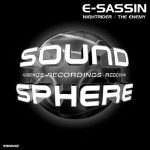 """SSR002 – E-Sassin """"Nightrider / The Enemy"""""""