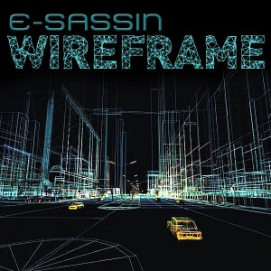 SSR012 – E-SASSIN WIREFRAME / WIREFRAME (TEEBEE REMIX)