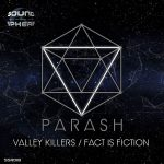 "SSR018- Parash ""Valley Killers / Fact is Fiction"""