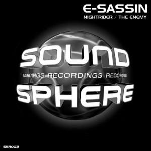 SSR002 – E-SASSIN NIGHTRIDER / THE ENEMY